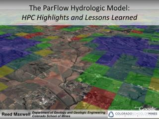 The ParFlow Hydrologic Model: HPC Highlights and Lessons Learned