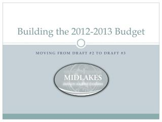 Building the 2012-2013 Budget