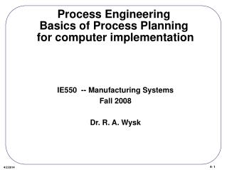 Process Engineering Basics of Process Planning  for computer implementation