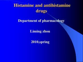Histamine and antihistamine drugs
