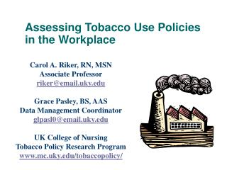 Assessing Tobacco Use Policies  in the Workplace