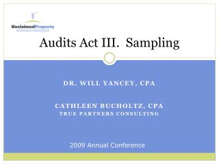 Audits Act III.  Sampling