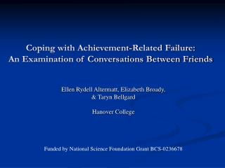 Coping with Achievement-Related Failure:  An Examination of Conversations Between Friends