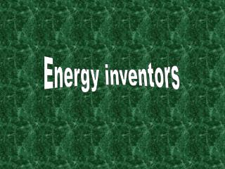 Energy inventors