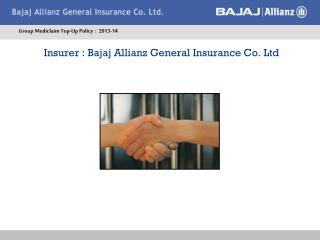 Insurer : Bajaj Allianz General Insurance Co. Ltd