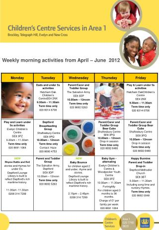 Weekly morning activities from April – June  2012