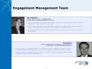 Engagement Management Team