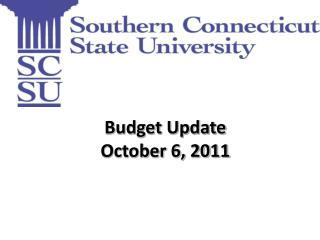 Budget Update October 6, 2011