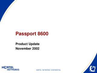 Passport 8600