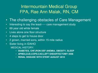 Intermountain Medical Group FPA, Rae Ann Malak, RN, CM