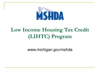 Low Income Housing Tax Credit (LIHTC) Program