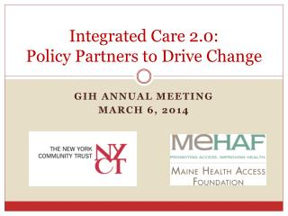 Integrated Care 2.0: Policy Partners to Drive Change