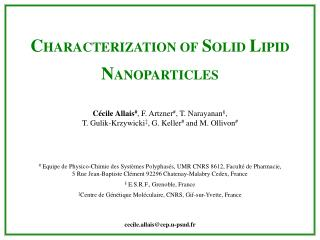 C HARACTERIZATION OF S OLID L IPID N ANOPARTICLES