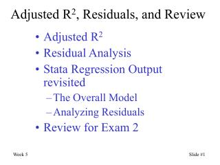 Adjusted R 2 , Residuals, and Review