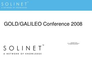 GOLD/GALILEO Conference 2008