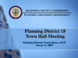 Planning District 18 Town Hall Meeting