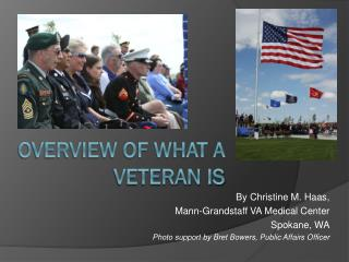 Overview of What a Veteran is