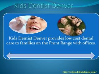 Kids Dentist Denver