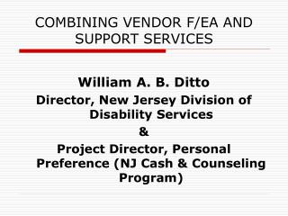 COMBINING VENDOR F/EA AND SUPPORT SERVICES