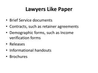 Lawyers Like Paper