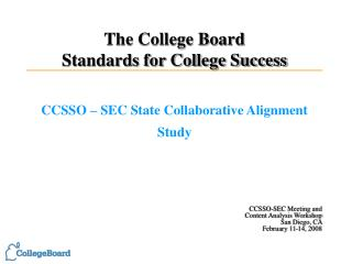 The College Board        Standards for College Success