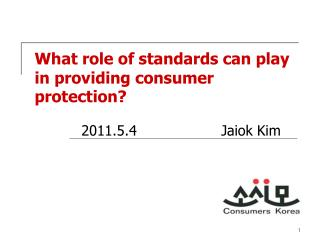 What role of standards can play in providing consumer protection?