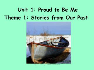 Unit 1: Proud to Be Me