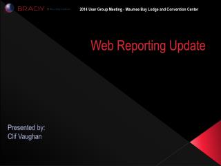 Web Reporting Update