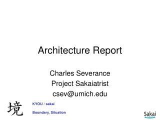 Architecture Report