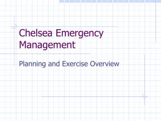 Chelsea Emergency Management