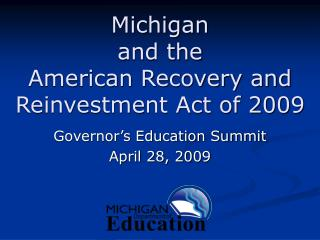 Michigan   and the  American Recovery and Reinvestment Act of 2009