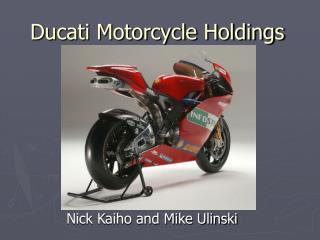 Ducati Motorcycle Holdings
