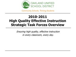 2010-2011  High Quality Effective Instruction Strategic Task Forces Overview