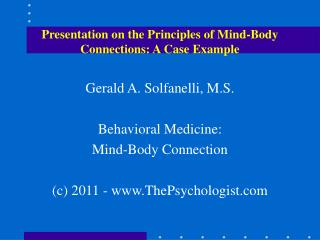 Presentation on the Principles of Mind-Body Connections: A Case Example