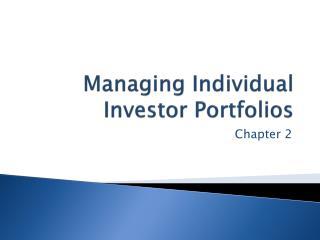 Managing Individual Investor Portfolios