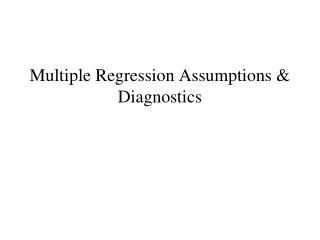 Multiple Regression Assumptions & Diagnostics