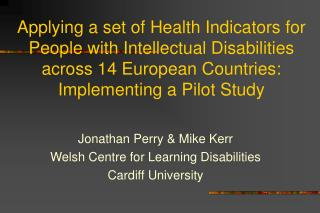 Applying a set of Health Indicators for People with Intellectual Disabilities across 14 European Countries: Implementing