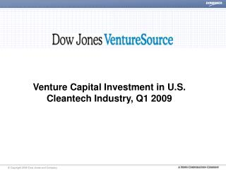 Venture Capital Investment in U.S.  Cleantech Industry, Q1 2009