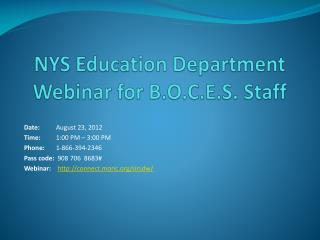 NYS Education Department Webinar for B.O.C.E.S. Staff