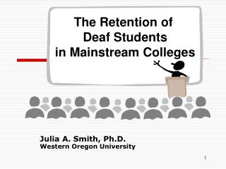 Julia A. Smith, Ph.D. Western Oregon University