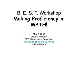 B. E. S. T. Workshop Making Proficiency in MATH!