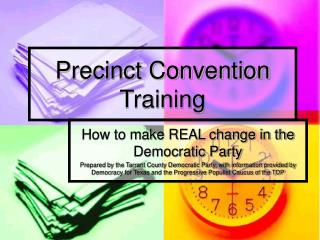 Precinct Convention Training