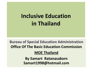 Inclusive Education  in Thailand