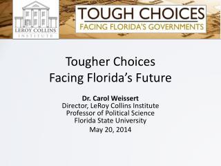 Tougher Choices Facing Florida's Future