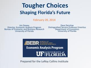 Tougher Choices Shaping Florida's Future