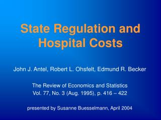 State Regulation and Hospital Costs