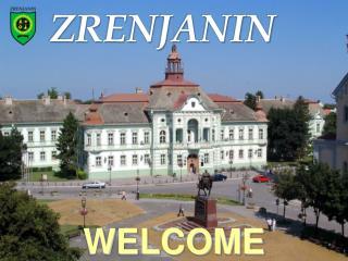 Why invest in Zrenjanin?