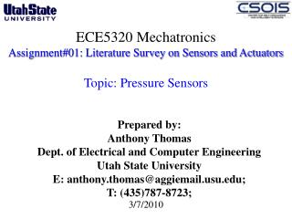 Prepared by:  Anthony Thomas Dept. of Electrical and Computer Engineering  Utah State University