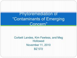 Phytoremediation of   Contaminants of Emerging Concern