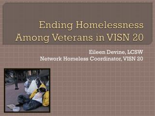 Ending Homelessness Among Veterans in VISN 20